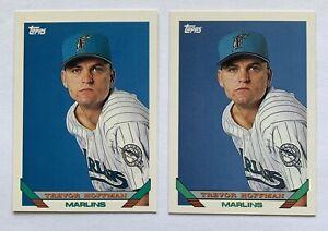 Trevor Hoffman ROOKIE (2 cards) HOF 1993 TOPPS #572