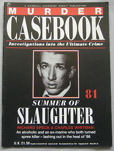 Murder Casebook Issue 81  Summer of Slaughter Richard Speck amp Charles Whitman - <span itemprop=availableAtOrFrom>Blackburn, Lancashire, United Kingdom</span> - If you are unhappy with your purchase I can offer a refund less the postage costs providing the item is returned in the condition it was despatched and in secure packaging.  - Blackburn, Lancashire, United Kingdom