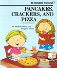 Pancakes, Crackers and Pizza: a Book about Shapes by Marjorie Eberts, Margaret Gisler (Paperback, 1990)