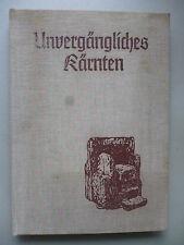 Unvergängliches Kärnten 1976 Beiträge zur Heimatkunde ..
