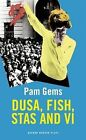 Dusa, Fish, Stas and VI by Pam Gems (Paperback, 2013)