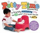 Potty Time Training Pack: A Friendly Reassuring Way to Help Your Child Learn to Use a Potty by Roger Priddy (Hardback)