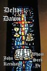Delta Dawn: Whom Seek Ye by John Kershaw (Paperback, 2012)