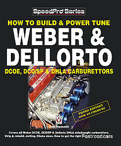 How To Build /& Power Tune Weber /& Dellorto DCOE DCO//SP /& DHLA Carburettors