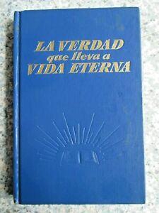 La verdad que lleva a la vida eterna en edición española ATALAYA