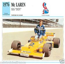 McLAREN M16 INDY 1976 CAR VOITURE GREAT BRITAIN GRANDE BRETAGNE CARTE CARD FICHE