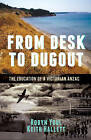 From Desk to Dugout by Keith Hallett, Robyn Youl (Paperback, 2015)