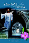 Thresholds & Archways by Victor Murray (Paperback / softback, 2004)