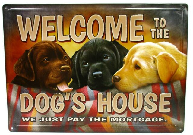 Dogs Welcome Metal Tin Sign Picture Labradors Pet Lover Gift 12 x 16 MADE USA