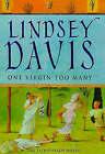 One Virgin Too Many by Lindsey Davis (Hardback, 1999)