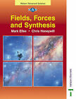 Fields, Forces and Synthesis by Mark Ellse, Chris Honeywill (Paperback, 2001)