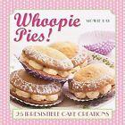 Whoopie Pies! by Mowie Kay (Hardback, 2014)
