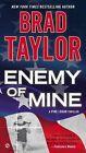 Enemy of Mine by Brad Taylor (Paperback / softback, 2005)