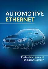 Automotive Ethernet by Kirsten Matheus and Thomas Königseder (2014, Hardcover)