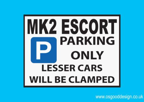 MK2 Escort estacionamiento sólo Pegatina de vinilo Ford RS2000 Cosworth Pinto flujo cruzado D091