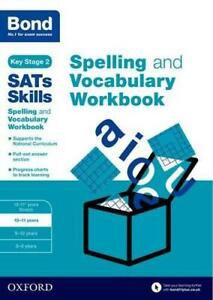 Bond-Sats-Skills-Spelling-et-Vocabulary-Workbook-10-11-Ans-par-Bond-Sats-Skil