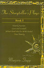 The Storyteller's Plays Book 1: Family Secrets/Cora and Lindell/What Shall We Do with Isobel/New Family by Marjorie Stapp (Paperback / softback, 2001)