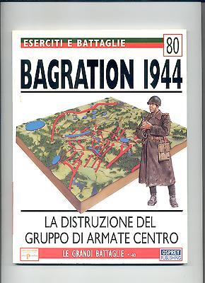 Bagration 1944 - Uniformi A Colori E Storia - Libro Di 96 Pag Come Nuovo Sconto Complessivo Della Vendita 50-70%