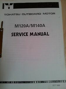 TOHATSU M120A M140A SERVICE MANUAL OUTBOARDS AUSSENBORDER - Deutschland - TOHATSU M120A M140A SERVICE MANUAL OUTBOARDS AUSSENBORDER - Deutschland