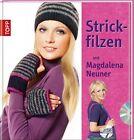Strickfilzen mit Magdalena Neuner von Magdalena Neuner (2011, Gebundene Ausgabe)