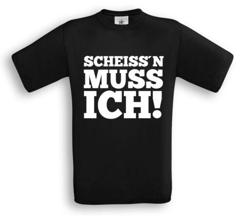 T-Shirt SCHEISS`N MUSS ICH Beruf Handwerk Schule Hetz mich nicht Nerv nicht