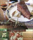 Autumn in Piemonte: Food and Travels in Italy's Northwast by Manuela Darling-Gansser (Paperback, 2008)