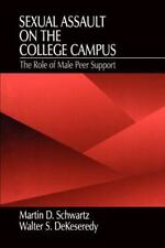 Sexual Assault on the College Campus : The Role of Male Peer Support
