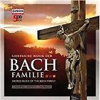Geistliche Musik der Bach Familie (2011)
