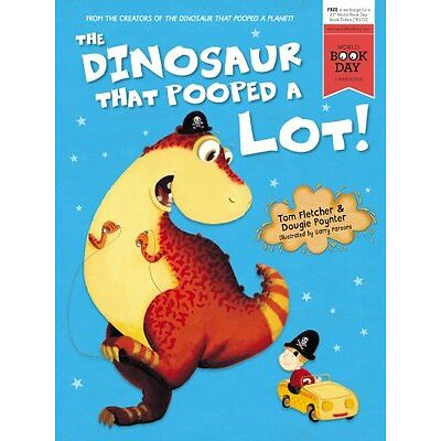The Dinosaur That Pooped A Lot! - PB Book - Brand New - 1782954910