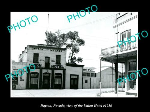 OLD 6 X 4 HISTORIC PHOTO OF DAYTON NEVADA, VIEW OF THE UNION HOTEL c1950