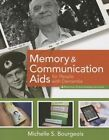 Memory and Communication AIDS for People with Dementia by Michelle S. Bourgeois (Paperback, 2013)