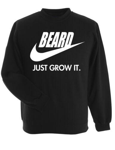 Beard Just Grow It Sweatshirt