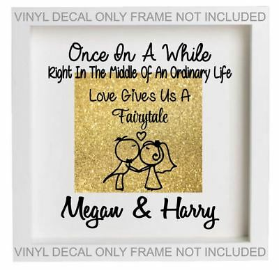 VINYL STICKER DIY IKEA RIBBA BOX FRAME Once in a while LOVE gives a FAIRYTALE