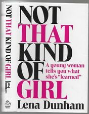 """NOT THAT KIND OF GIRL by Lena Dunham - HC/DJ - """"Girls"""" TV series - Funny read"""