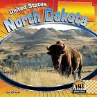 North Dakota by Jim Ollhoff (Hardback, 2009)
