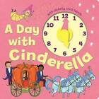 A Day with Cinderella by Little Bee Books (Board book, 2015)