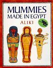 Mummies Made in Egypt by Aliki 9780064460118 Paperback 1985