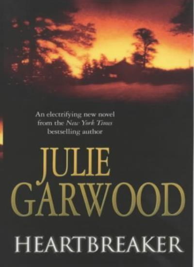 Heartbreaker By Julie Garwood. 9780743415750