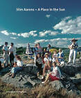 Slim Aarons: A Place in the Sun by Slim Aarons, Christopher Sweet (Hardback, 2005)