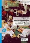 Schwere Mehrfachbehinderung und Integration (2007, Kunststoffeinband)