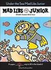Under the Sea Mad Libs Junior by Roger Price, Jennifer Frantz (Paperback / softback, 2005)