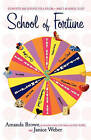 School of Fortune by Amanda Brown, Janice Weber (Paperback / softback, 2007)