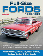 Full-Size Fords 1955-1970 Book~Galaxie, 500/XL, LTD, Starliner, Skyliner ...~NEW