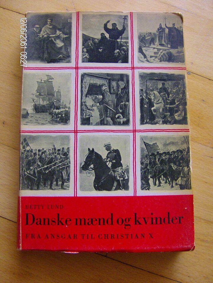 Danske mænd og kvinder fra Ansgar til Christian X, Betty