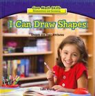 I Can Draw Shapes: Shapes and Their Attributes by Luke Wojick (Hardback, 2013)