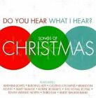 Do You Hear What I Hear Songs of Chri 0084418090228 by Various Artists CD