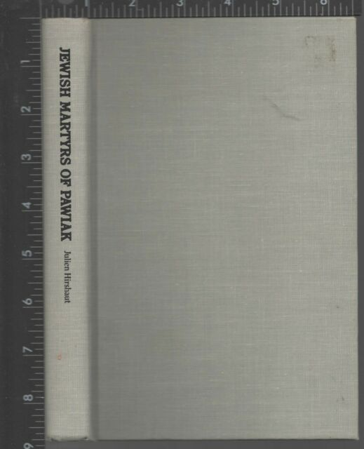 Jewish Martyrs of Pawiak by Julien Hirshaut (1982, Hardcover)