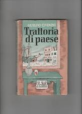 Trattoria di paese – Guelfo Civinini 1943 mondadori