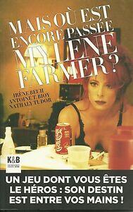LIVRE-MYLENE-FARMER-MAIS-OU-EST-ENCORE-PASSEE-MYLENE-FARMER-BOOK