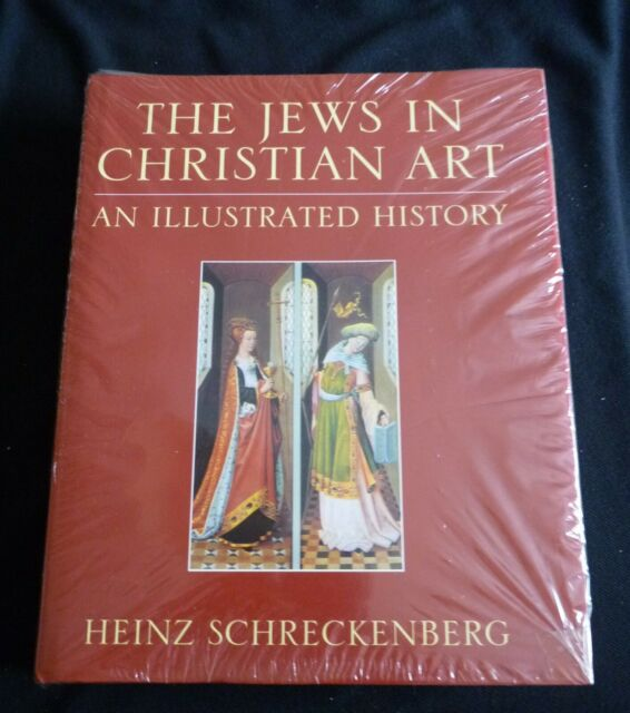 The Jews in Christian art an illustrated history - Heinz Schreckenberg - RARE